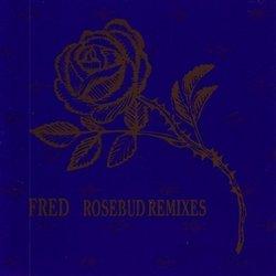 Rosebud Remixes