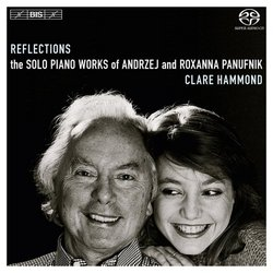 Reflections: The Solo Piano Works of Andrzej and Roxanna Panufnik