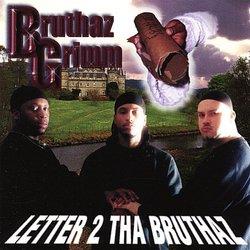 Letter 2 Tha Bruthaz