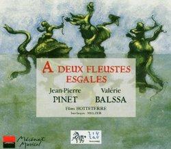 A Deux Fleustes Esgales: Baroque Flute Duets