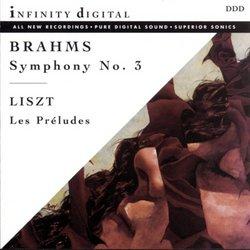 Brahms: Symphony No. 3; Liszt: Les Préludes