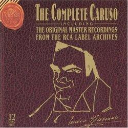 The Complete Caruso including The Original Victor Talking Machine Co. Master Recordings [Box Set]