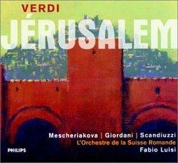 Verdi - Jérusalem / Mescheriakova, Giordani, Scandiuzzi, L'Orchestre de la Suisse Romande, Luisi (First Complete Recording)
