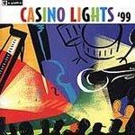 Casino Lights 1999 (2 CD SET)