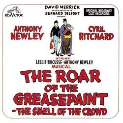 The Roar Of The Greasepaint - The Smell Of The Crowd (1965 Original Broadway Cast)