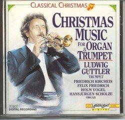 Classical Christmas: Christmas Music for Organ & Trumpet