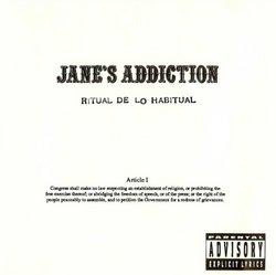"""Jane's Addiction """"Ritual De Lo Habitual"""""""