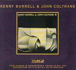Kenny Burrell & John Coltrane (20 Bit Mastering)