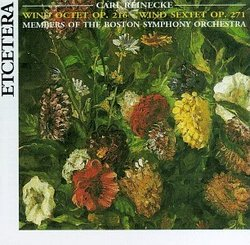 Carl Reinecke: Music for Winds - Octet / Sextet / From the Cradle to the Grave