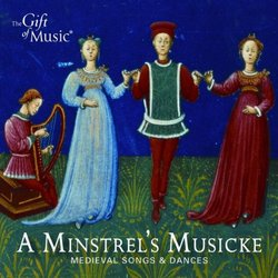 Minstrel's Musicke: Medieval Songs & Dances
