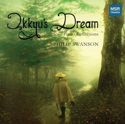 Philip Swanson: Ikkyu's Dream - Solo Piano Reflections