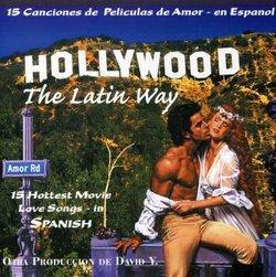 Hollywood The Latin Way (in Spanish language)