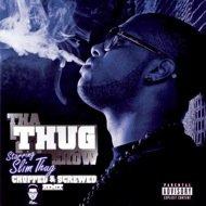 Tha Thug Show [Screwed]