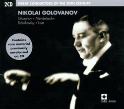Great Conductors of the 20th Century: Nikolai Golovanov
