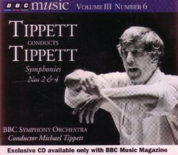 Tippett Conducts Tippett Symphonies Nos. 2 & 4 (BBC Music Vol. III No. 6)