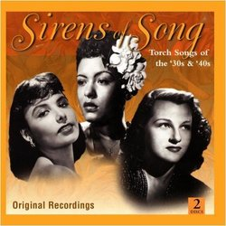 Sirens of Swing -Torch Songs of the 30's & 40's