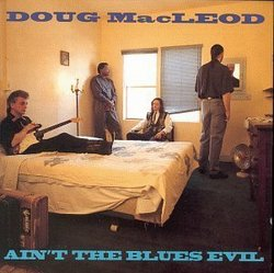 Ain't the Blues Evil
