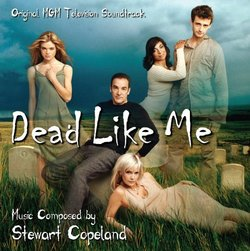 Dead Like Me [Soundtrack]