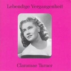 Lebendige Vergangenheit: Claramae Turner