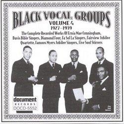Black Vocal Groups, Vol. 4: 1927-1939