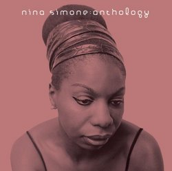 Nina Simone Anthology