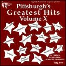 Pittsburgh's Greatest Hits, Vol. 10