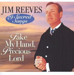 Take My Hand Precious Lord-29 Sacred Songs
