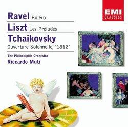 """Ravel: Boléro; Liszt: Les Préludes; Tchaikovsky: Ouverture Solonelle """"1812"""""""