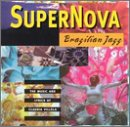 Supernova: Brazilian Jazz