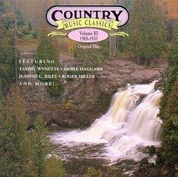 Country Music Classics Volume 3 1965-70