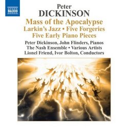 Peter Dickinson: Mass Of The Apocalypse; Larkin