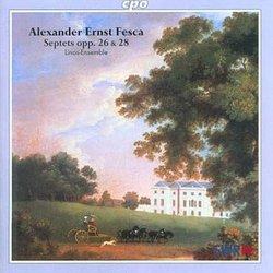 Fesca: Septets Opp. 26 & 28