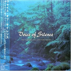 Voice of Silence: the Most Beautiful Voice from Taiwan