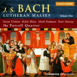 Bach: Lutheran Masses Vol.1