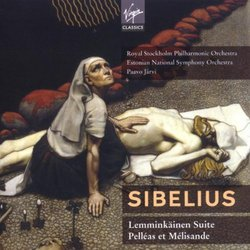 Sibelius: Lemminkäinen Suite; Pelléas et Mélisande