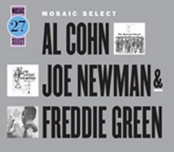 Mosaic Select: Al Cohn Joe Newmann & Freddie Green