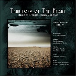 Territory of the Heart: Music of Douglas Bruce Johnson
