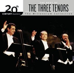 The Best of the Three Tenors: 20th Century Masters (Millennium Collection)