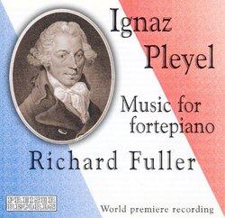 Ignaz Pleyel: Music for fortepiano