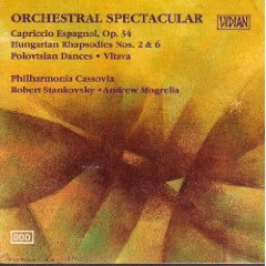 Orchestral Spectacular: Capriccio Espagnol, Op.34; Hungarian Rhapsodies Nos. 2 &6; Polovtsian Dances; Vltava