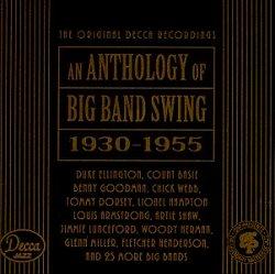 Anthology of Big Band Swing (1930-1955)