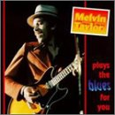 Plays the Blues for You