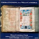 Choral Evensong from Wells Cathedral