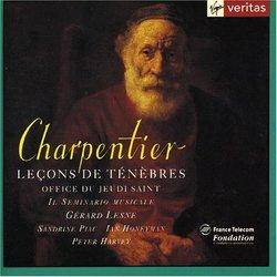 Charpentier: Lecons de Ténèbres. Office du Jeudi Saint H. 121, 144, 510, 139, 128, 135,  521