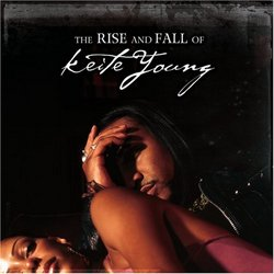 Rise & Fall of Keite Young