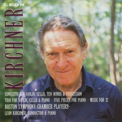 Kirchner: Concerto; Trio I; Five Pieces; Music for 12