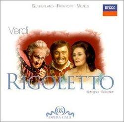 Giuseppe Verdi: Rigoletto (69 Minutes of Highlights / Selections / Excerpts / Scenes with full texts and translations) [Joan Sutherland, Luciano Pavarotti, Sherrill Milnes, Huguette Tourangeau, Martti Talvela; Ambrosian Opera Chorus; London Symphony Orche