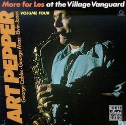 At the Village Vangaurd 4: More for Les