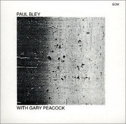 Paul Bley With Gary Peacock