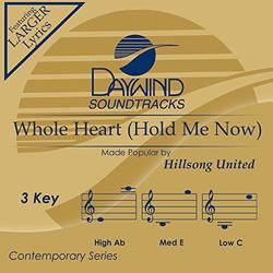 Whole Heart (Hold Me Now) [Accompaniment/Performance Track]